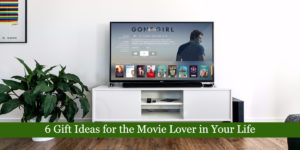 6 Gift Ideas for the Movie Lover in Your Life